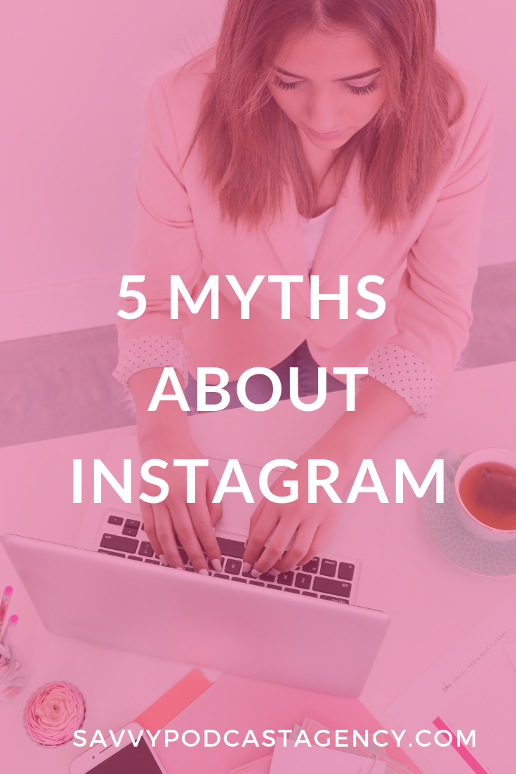 I am busting 5 myths about Instagram so that you can take your Instagram game to the next level.