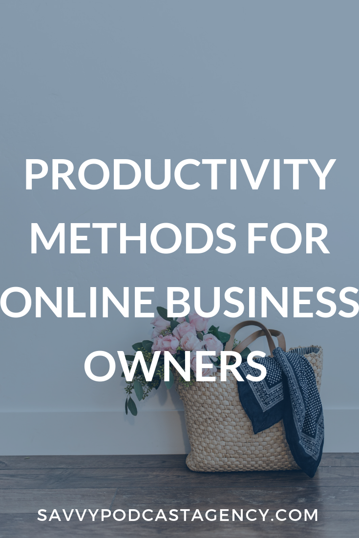I'm sharing the best productivity methods for online business owners.