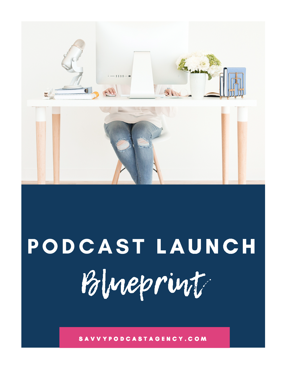 Podcast Launch Blueprint
